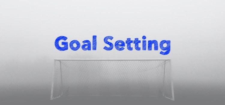 Episode 104 Goal Setting