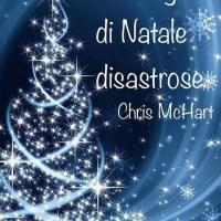 Recensione in anteprima: Due vigilie di Natale disastrose di Chris McHart