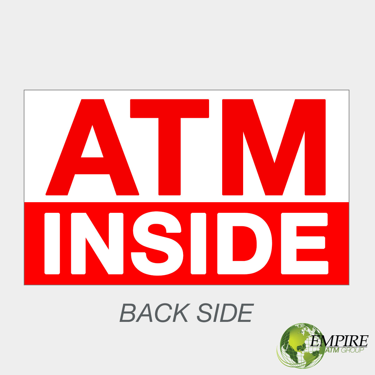 ATM Inside 4×6 Double Sided ATM Decal