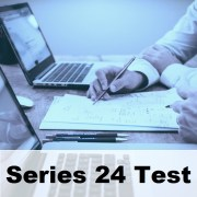Series 24 Practice Questions