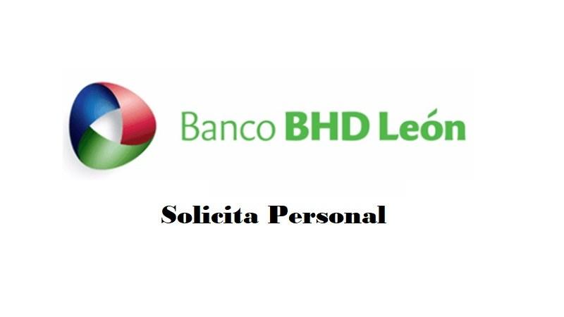 Oferta de empleo en banco BHD LEON