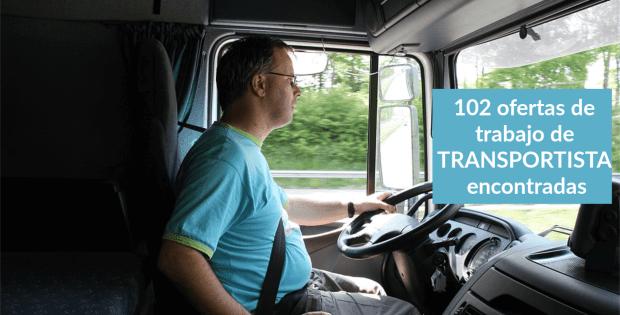 102 ofertas de trabajo de TRANSPORTISTA encontradas