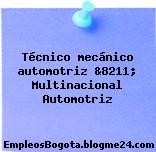 Técnico mecánico automotriz &8211; Multinacional Automotriz