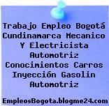 Trabajo Empleo Bogotá Cundinamarca Mecanico Y Electricista Automotriz Conocimientos Carros Inyección Gasolin Automotriz