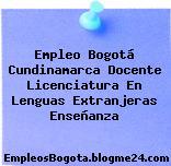 Empleo Bogotá Cundinamarca Docente Licenciatura En Lenguas Extranjeras Enseñanza