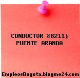 CONDUCTOR &8211; PUENTE ARANDA