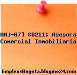 HMJ-67] &8211; Asesora Comercial Inmobiliaria