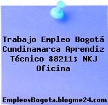Trabajo Empleo Bogotá Cundinamarca Aprendiz Técnico &8211; NKJ Oficina