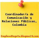 Coordinador/a de Comunicación y Relaciones Públicas. Colombia