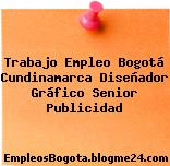 Trabajo Empleo Bogotá Cundinamarca Diseñador Gráfico Senior Publicidad