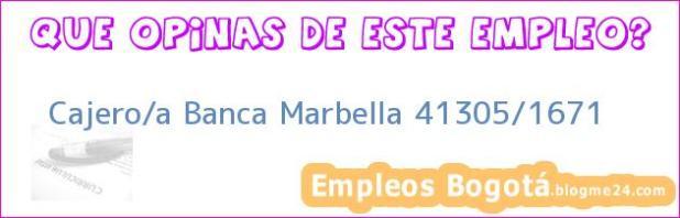 Cajero/a Banca Marbella 41305/1671