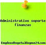 Administrativo soporte finanzas