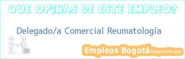 Delegado/a Comercial Reumatología