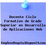Docente Ciclo Formativo de Grado Superior en Desarrollo de Aplicaciones Web