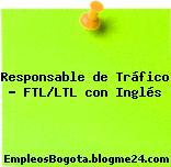 Responsable de Tráfico – FTL/LTL con Inglés