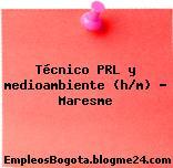 Técnico PRL y medioambiente (h/m) – Maresme