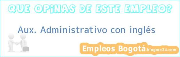 Aux. Administrativo con inglés