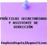 PRÁCTICAS SECRETARIADO Y ASISTENTE DE DIRECCIÓN