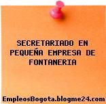 SECRETARIADO EN PEQUEÑA EMPRESA DE FONTANERIA