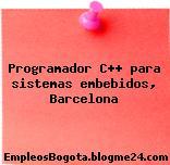 Programador C++ para sistemas embebidos, Barcelona