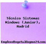 Técnico Sistemas Windows Junior, Madrid