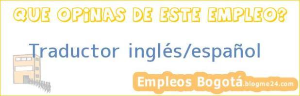 Traductor inglés/español