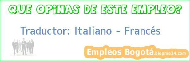 Traductor: Italiano – Francés