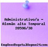 Administrativo/a – alemán alto temporal 28596/38
