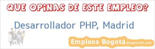 Desarrollador PHP, Madrid