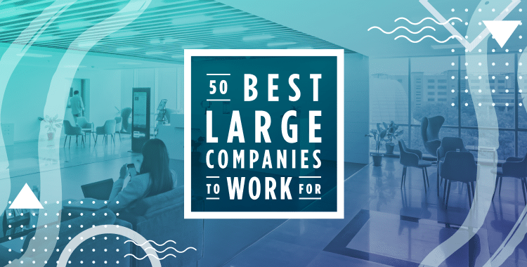 best large companies to work for