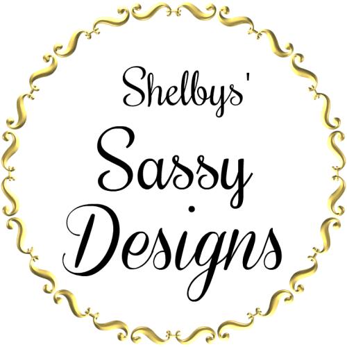 Shelbys sassy designs