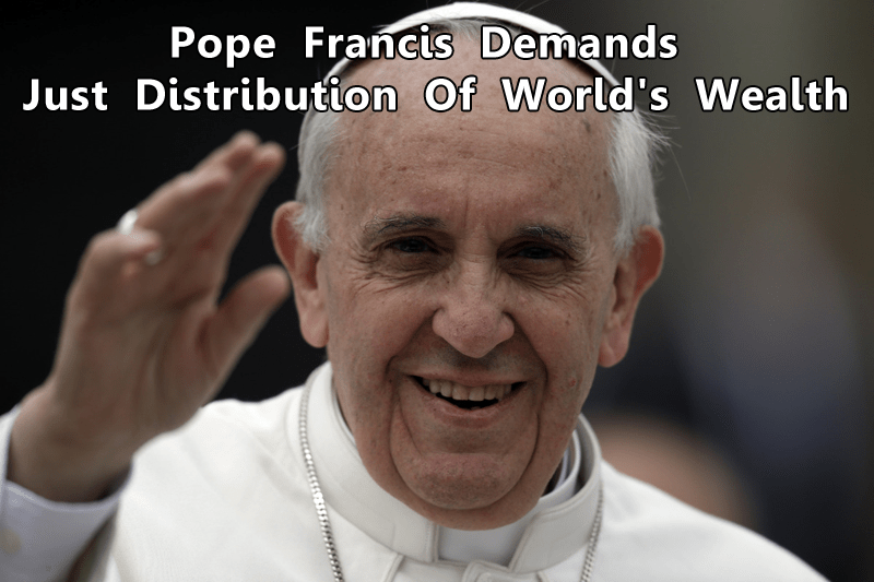Pope Francis Demands