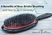 6 boar bristle brush benefits