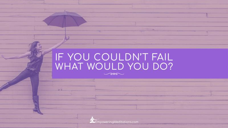 Blog - If you couldn't fail what would you do - Page