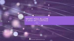 Blog - What you allow is what will continue - Page