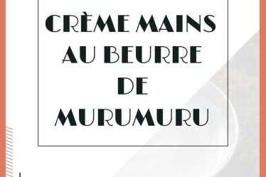 crème mains au beurre de murumuru