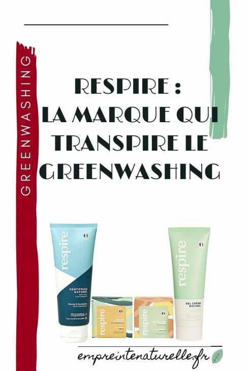 Respire : la marque qui transpire le Greenwashing