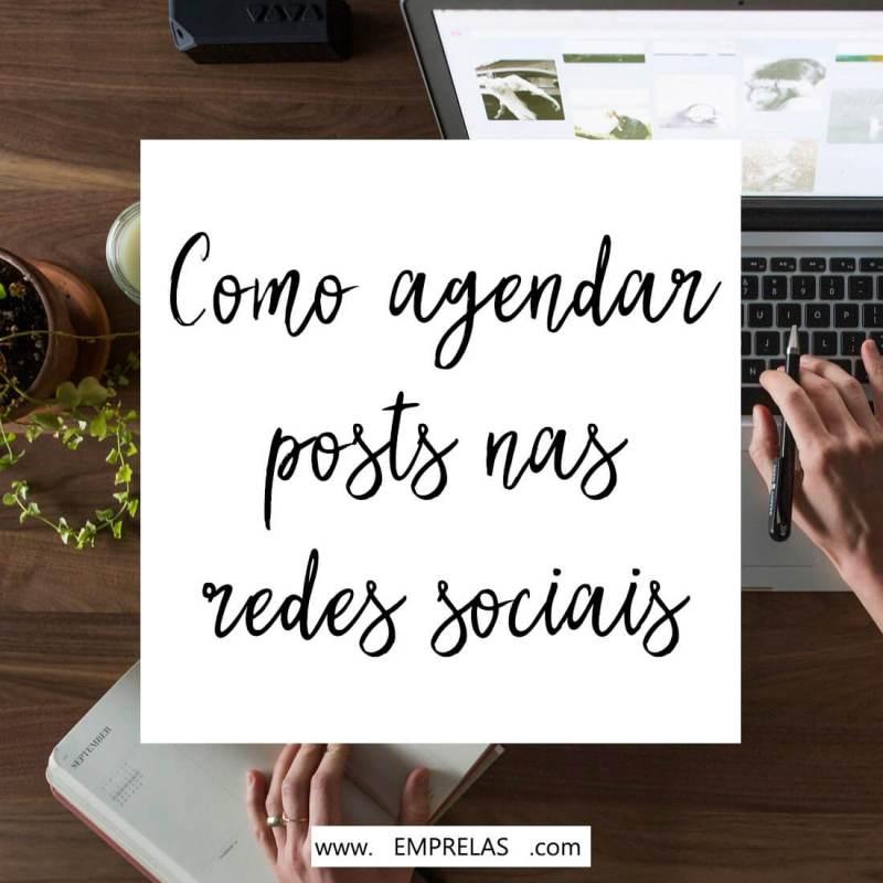 como-agendar-posts-nas- redes-sociais
