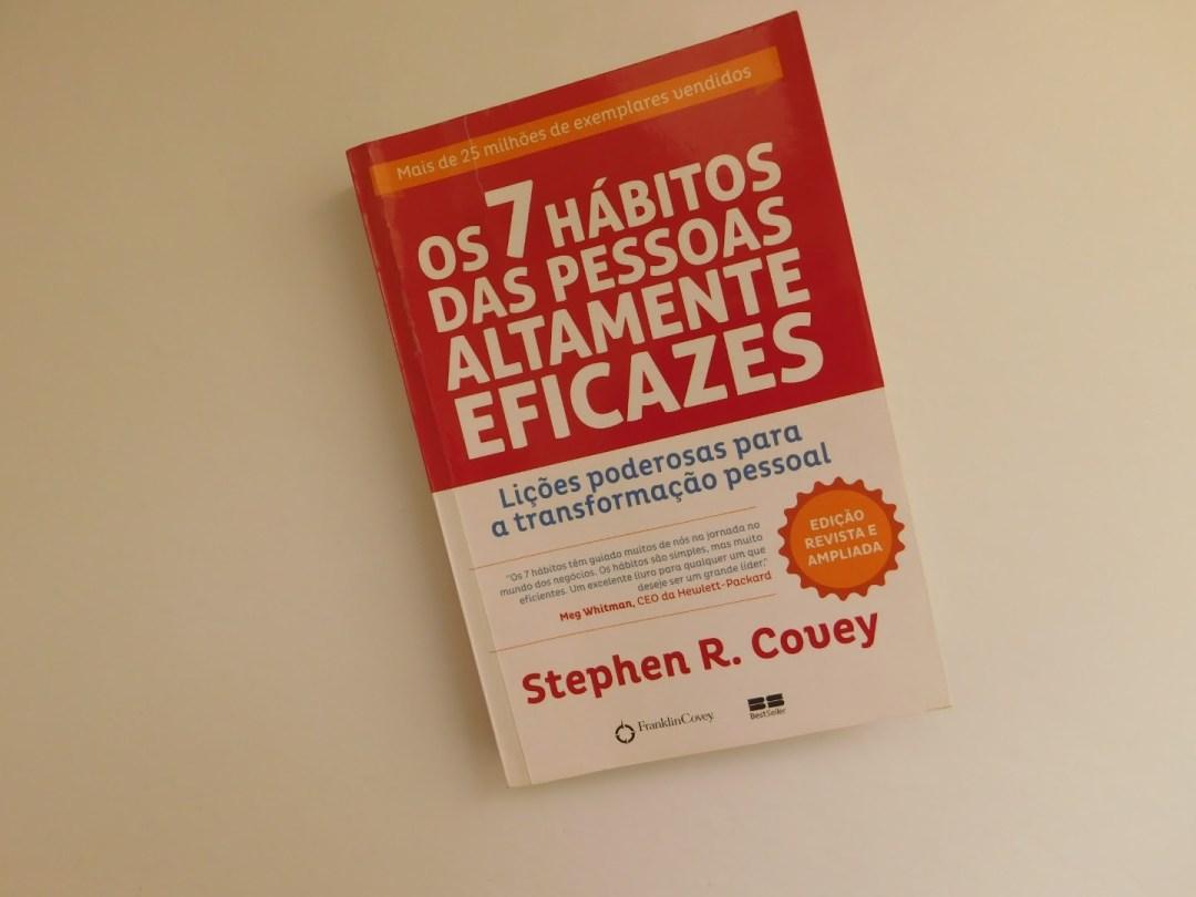 Os sete hábitos das pessoas altamente eficazes