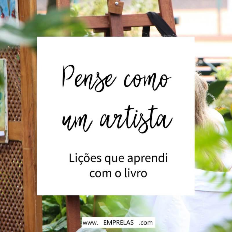 Pense como um artista: lições que aprendi com o livro