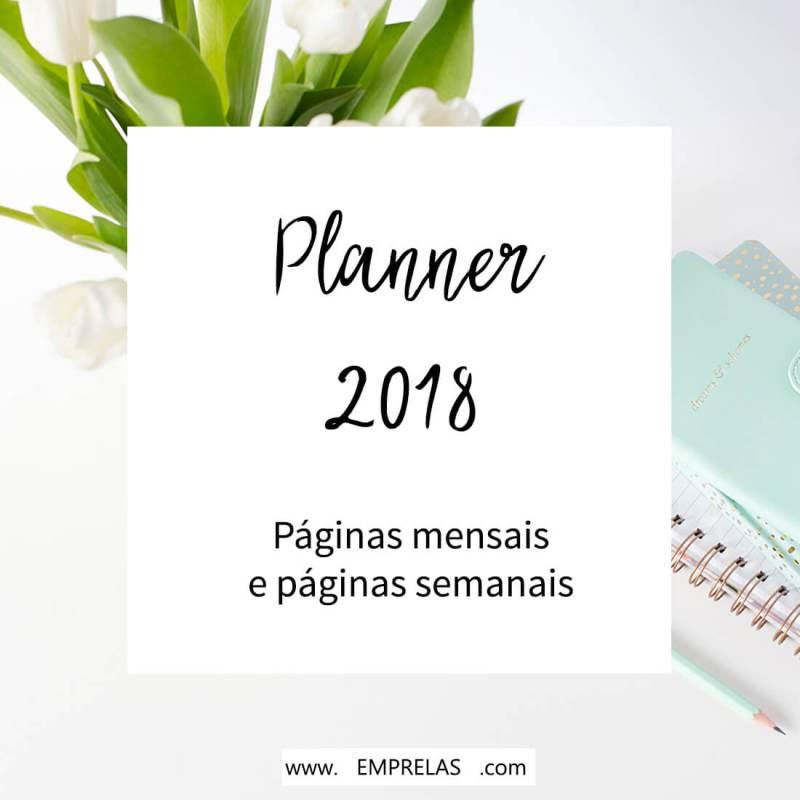 Planner 2018: Páginas mensais e semanais