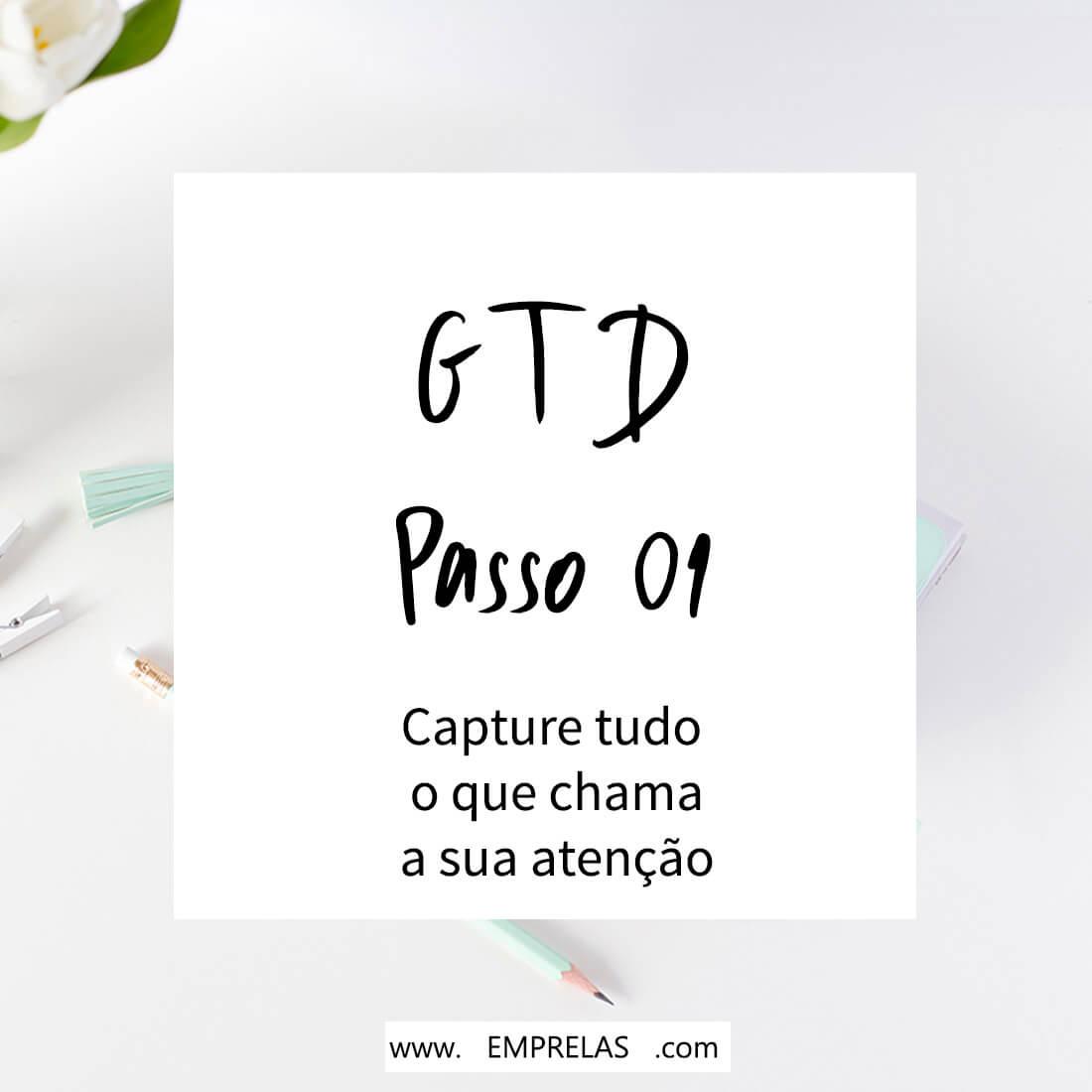 passo 01 do GTD