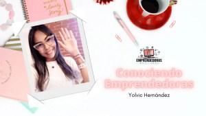 Conociendo Emprendedoras: Yolvic Hernández @ YouTube