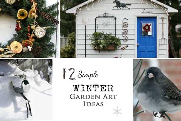 12 Simple Winter Garden Art Ideas Empress Of Dirt