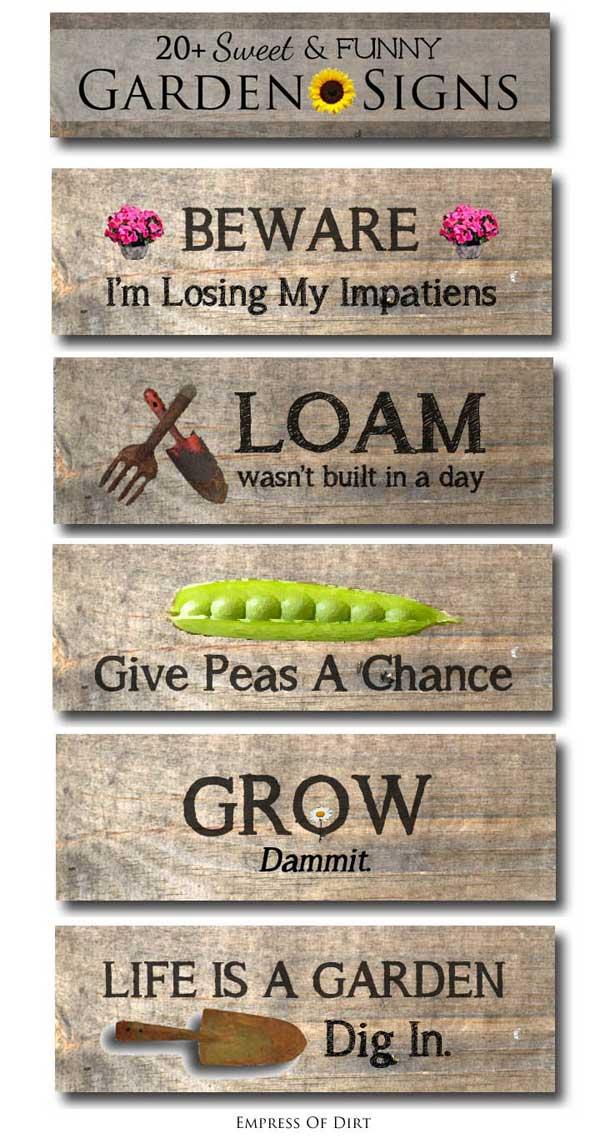 20 Sweet & Funny Garden Sign Ideas Empress Of Dirt
