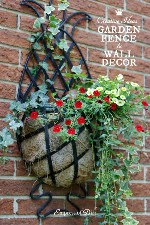24 Creative Ideas For Garden Fence & Wall Decor Empress Of Dirt