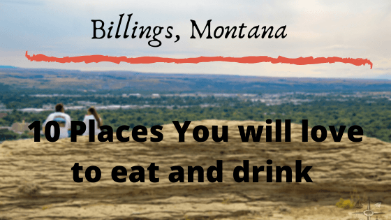 "Billings, Montana: 10 places to eat and drink you will love 1 Billings is Montana's largest city, It is nicknamed the ""Magic City"". It is truly a magical place for the outdoor enthusiast. It is also has a magical food"