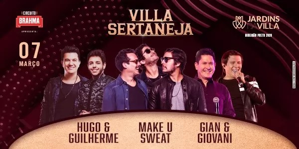 Villa Sertaneja com Gian e Giovane, Hugo e Guilherme e Make u Sweat