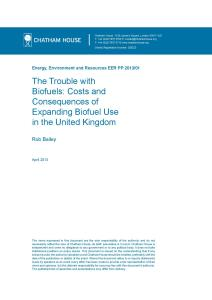 The Trouble with Biofuels: Costs and Consequences of Expanding Biofuel Use in the UK