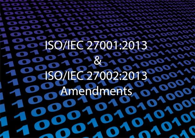 ISO/IEC 27001:2013 & ISO/IEC 27002:2013 Amendments